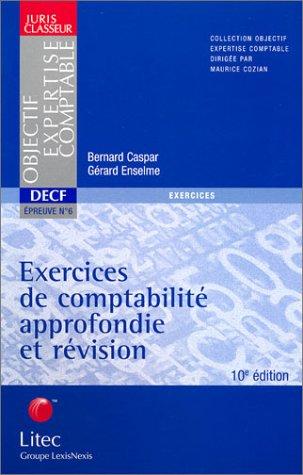 9782711002375: Exercices de comptabilit� approfondie et r�vision (ancienne �dition)