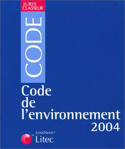 Code de l'environnement 2003 (ancienne édition)