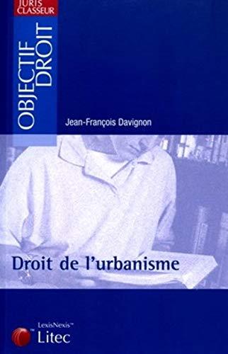 Juris classeur : Droit de l'urbanisme (ancienne: Davignon, Jean-François