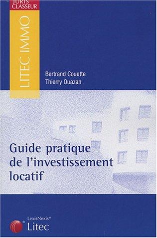 9782711003389: Guide pratique de l'investissement locatif (ancienne édition)