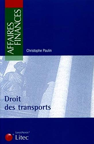 Droit des transports (French Edition): Christophe Paulin