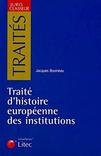9782711003600: Traité d'histoire des institutions européennes