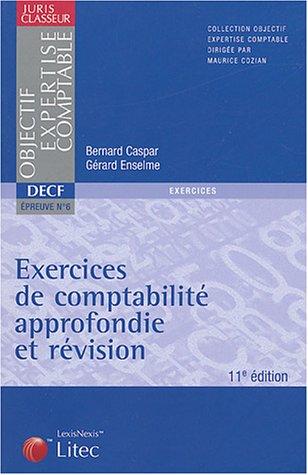 9782711004058: Exercices de comptabilité approfondie et révision (ancienne édition)