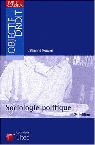 9782711004164: Sociologie politique, 3e édition (ancienne édition)