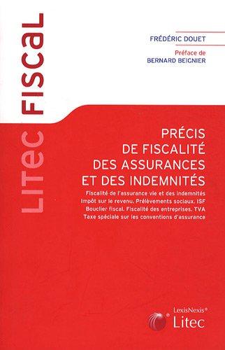 9782711004263: Précis de fiscalité des assurances et des indemnités (Litec fiscal)