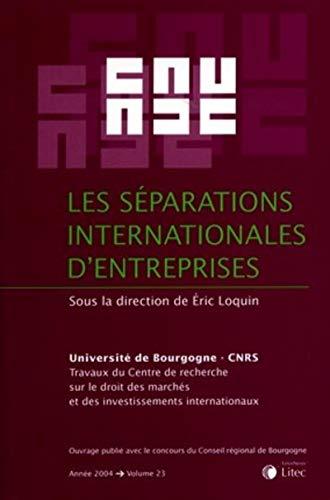Les séparations internationales d'entreprises (French Edition): Collectif