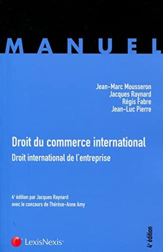 droit du commerce international: Jean-Marc Mousseron