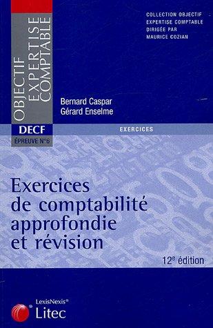 9782711005475: Exercices de comptabilité approfondie et révision DECF Epreuve n°6 2005 (ancienne édition)