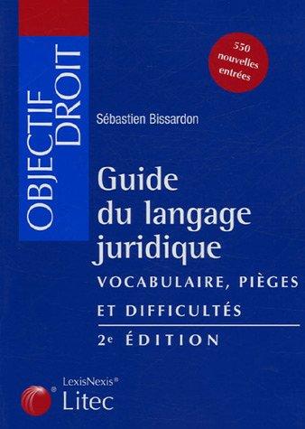 9782711005529: Guide du langage juridique : Vocabulaire - Pièges et difficultés (ancienne édition)