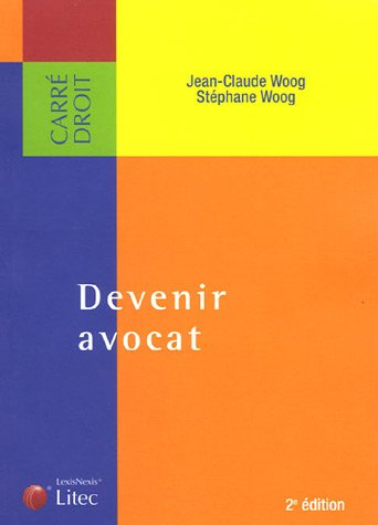 9782711005536: Devenir avocat (ancienne �dition)