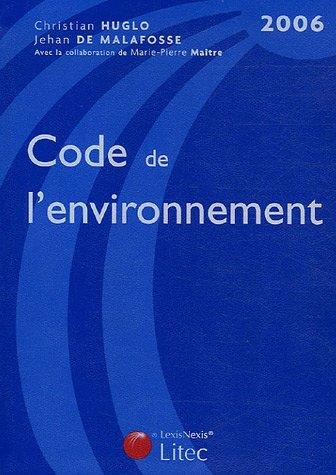 9782711005567: Code de l'environnement 2006 (French Edition)