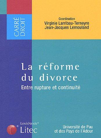 9782711005932: La réforme du divorce : Entre rupture et continuité (ancienne édition)