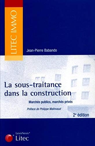 La sous-traitance dans la construction (French Edition): Jean-Pierre Babando
