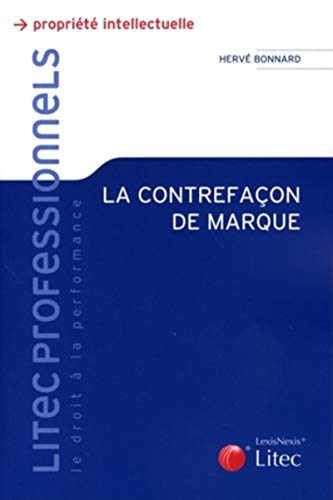 9782711006205: La contrefaçon de marque (French Edition)