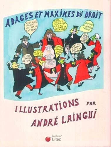 adages et maximes du droit: André Laingui
