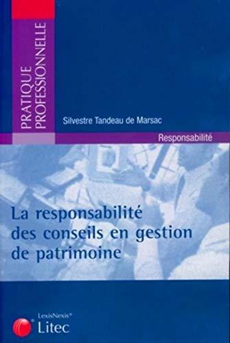La responsabilité des conseils en gestion de patrimoine (French Edition): Sylvestre ...