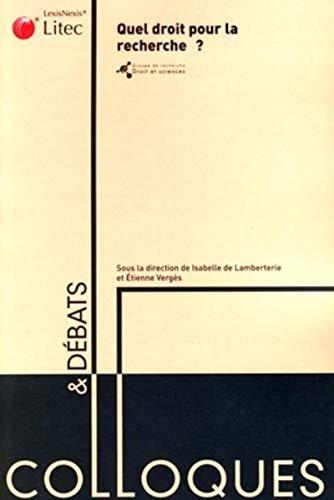 Quel droit pour la recherche ? (French Edition): Etienne Vergès