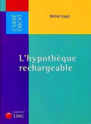 9782711007967: L'hypotheque rechargeable. (Carré droit)