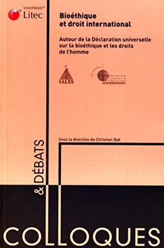Bioéthique et droit international (French Edition): Collectif