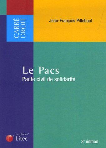 Le Pacs (French Edition): Jean-François Pillebout