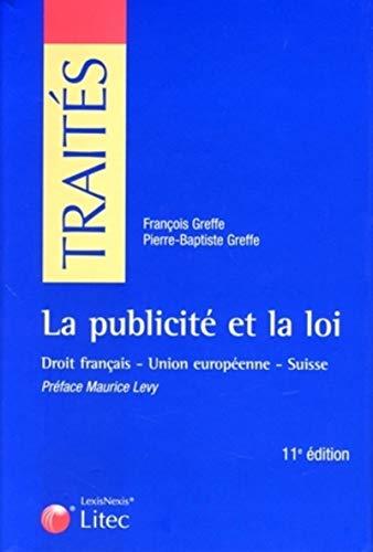 La publicité et la loi (French Edition): Pierre-Baptiste Greffe