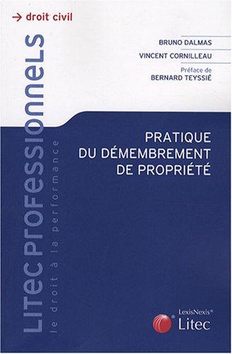 9782711008421: Pratique du démembrement de propriété (ancienne édition)