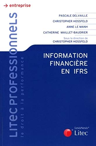 Information financière en IFRS (French Edition): Collectif