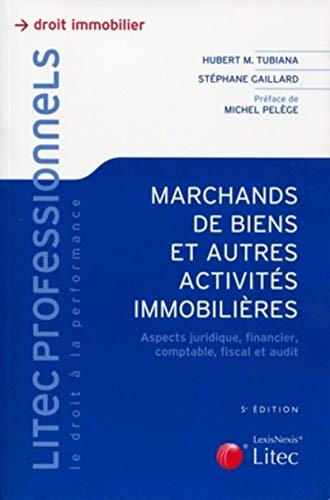 Les marchands de biens (French Edition): Hubert-M Tubiana