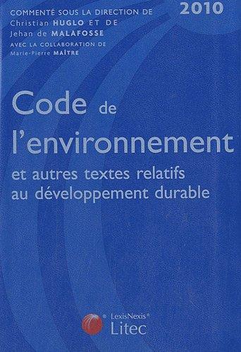 9782711009022: Code de l'environnement et autres textes relatifs au d�veloppement durable 2010