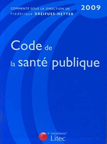 9782711009565: Code de la santé publique 2009