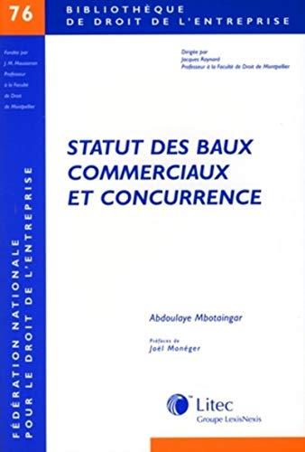 Statut des baux commerciaux et concurrence (French Edition): Abdoulaye Mbotaingar