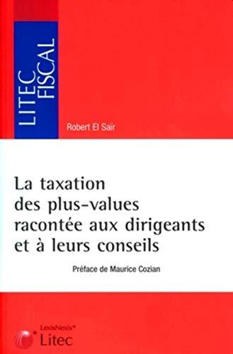 La taxation des plus-values racontée aux dirigeants et à leurs conseils (...