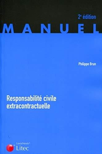9782711010608: Responsabilité civile extracontractuelle (French Edition)