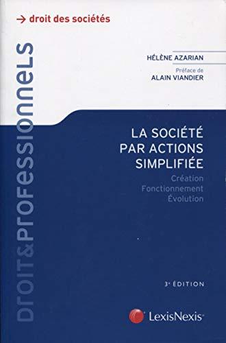 La societe par actions simplifiee: Helene Azarian