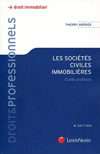 Les sociétés civiles immobilières (8e édition)