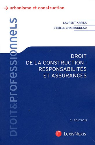 Droit de la construction (French Edition): Cyrille Charbonneau