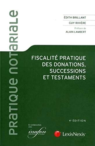 9782711013111: Fiscalité pratique des donations, successions et testaments (4e édition)