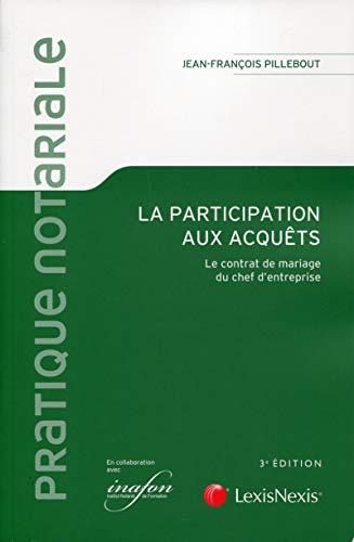 9782711013128: La participation aux acquêts : Le contrat de mariage du chef d'entreprise