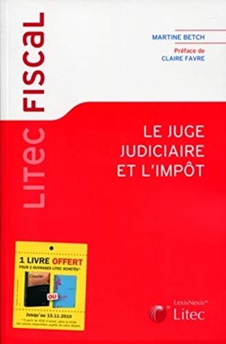 9782711013449: Le juge judiciaire et l'imp�t