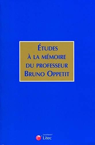Etudes à la mémoire de Bruno Oppetit (French Edition): Litec