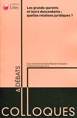 Les grands-parents et leurs descendants (French Edition): Collectif