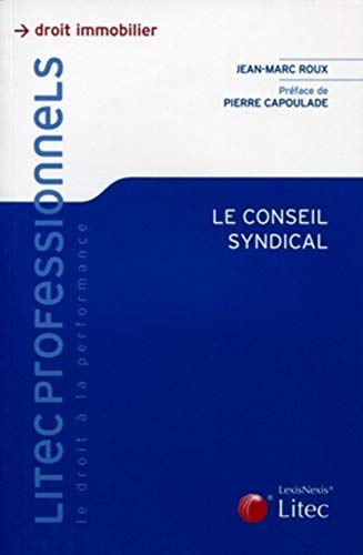 9782711013814: Le conseil syndical (French Edition)