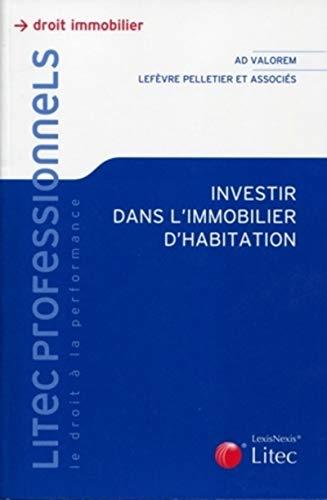 9782711013821: investir dans l'immobilier d'habitation