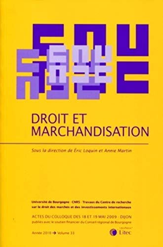 Droit et marchandisation (French Edition): Collectif