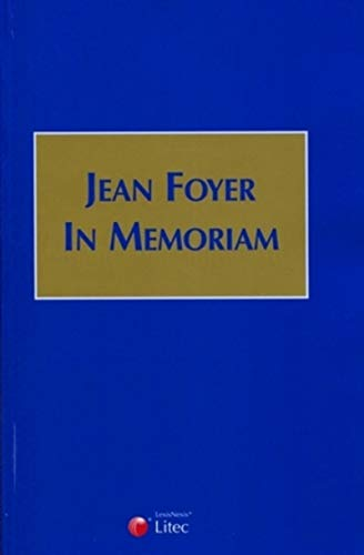 Jean Foyer in memoriam (French Edition): Collectif