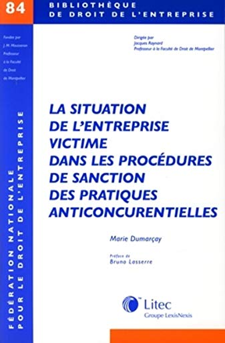 la situation de l'entreprise victime dans les procédures de sanction des pratiques ...