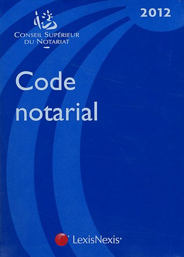 9782711015269: Code notarial 2012 (French Edition)