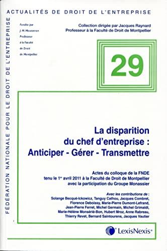La disparition du chef d'entreprise (French Edition): Collectif
