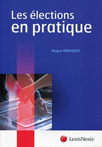 les élections en pratique: Maguy Hervouet