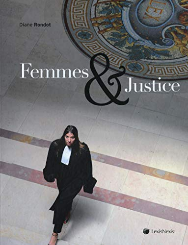 Femmes et justice (French Edition): Rondot Diane